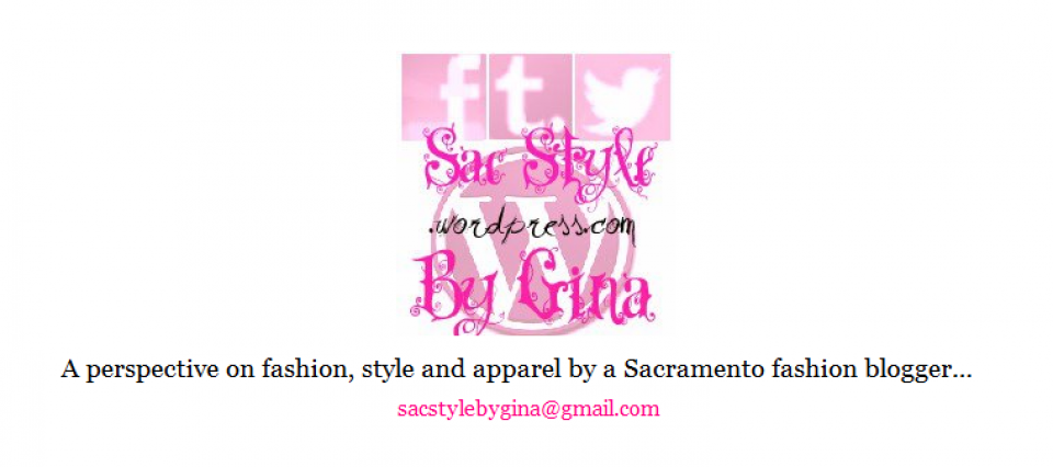 Sacramento Style by Gina